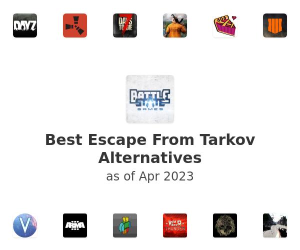 Best Escape From Tarkov Alternatives