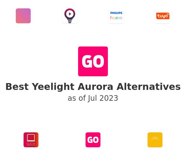 Best Yeelight Aurora Alternatives