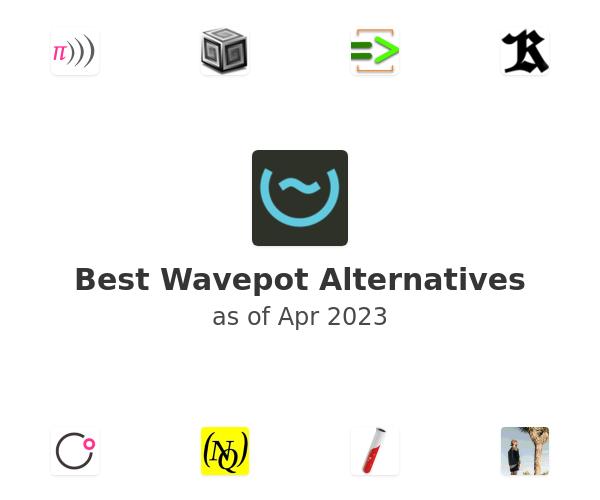 Best Wavepot Alternatives