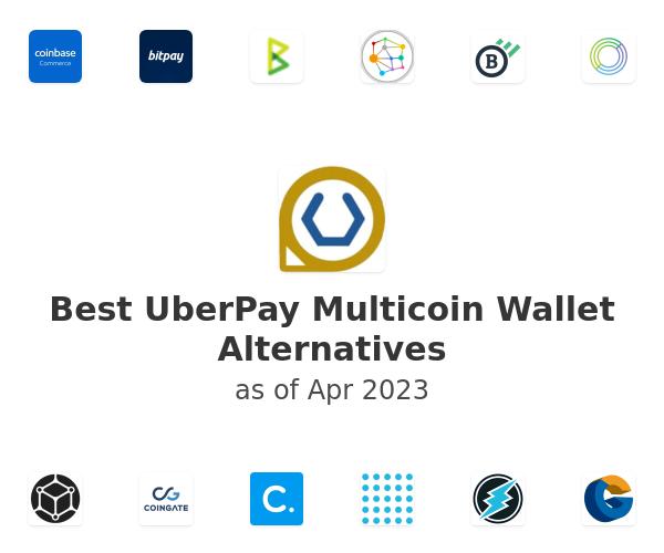 Best UberPay Multicoin Wallet Alternatives