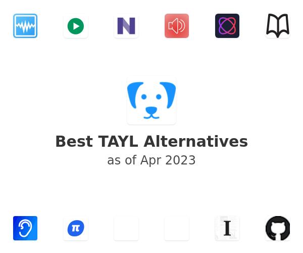 Best TAYL Alternatives