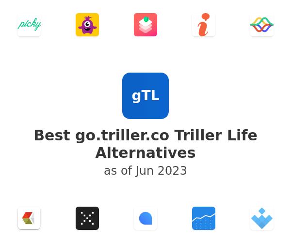 Best Triller Life Alternatives