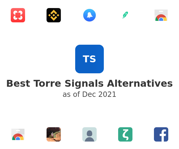 Best Torre Signals Alternatives