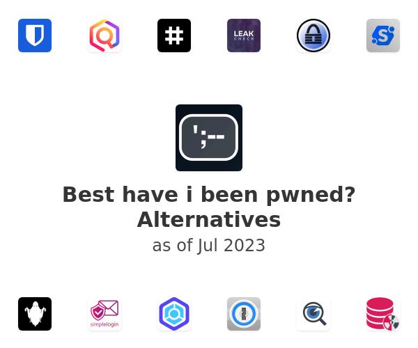 Best have i been pwned? Alternatives