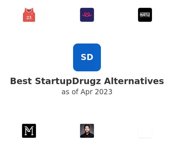 Best StartupDrugz Alternatives