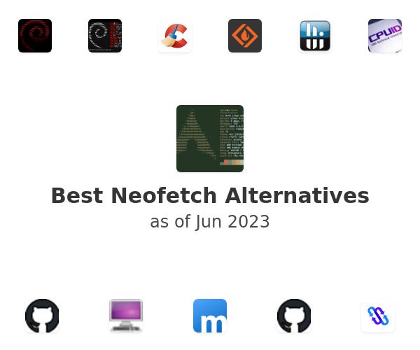 Best Neofetch Alternatives