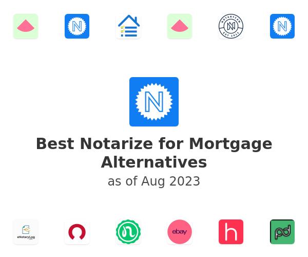 Best Notarize for Mortgage Alternatives