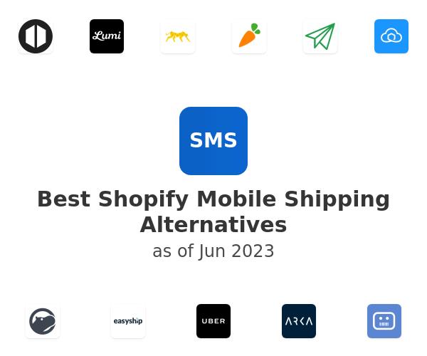 Best Shopify Mobile Shipping Alternatives