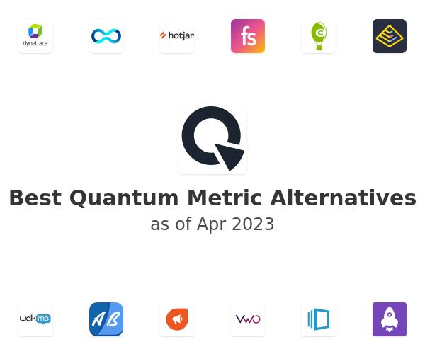 Best Quantum Metric Alternatives