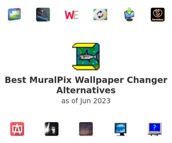 Best MuralPix Wallpaper Changer Alternatives