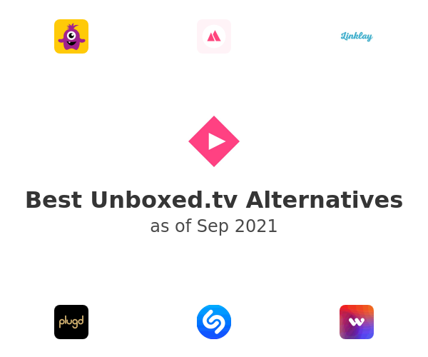 Best Unboxed.tv Alternatives