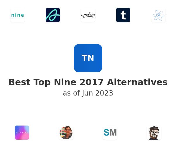 Best Top Nine 2017 Alternatives