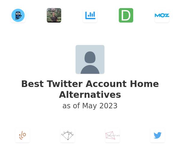 Best Twitter Account Home Alternatives