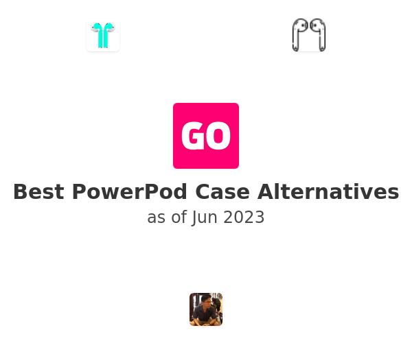 Best PowerPod Case Alternatives
