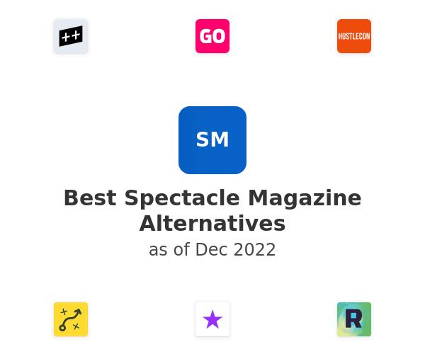 Best Spectacle Magazine Alternatives