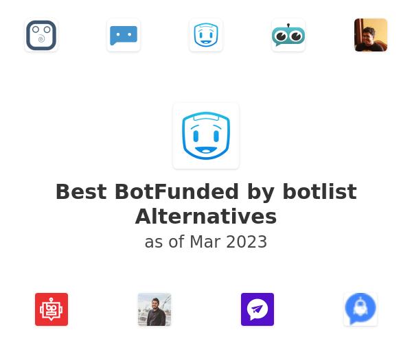 Best BotFunded by botlist Alternatives