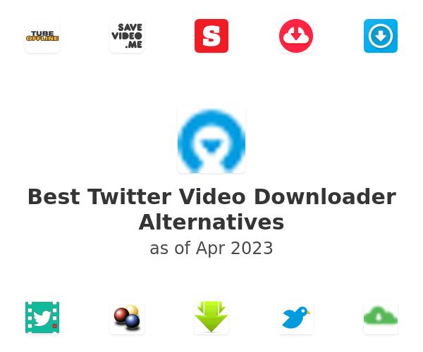 Best Twitter Video Downloader Alternatives