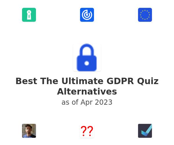 Best The Ultimate GDPR Quiz Alternatives