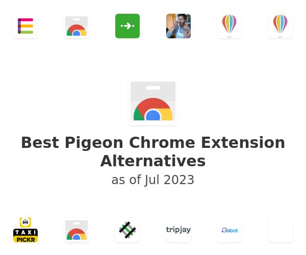 Best Pigeon Chrome Extension Alternatives