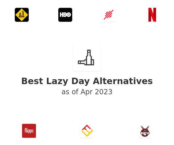 Best Lazy Day Alternatives