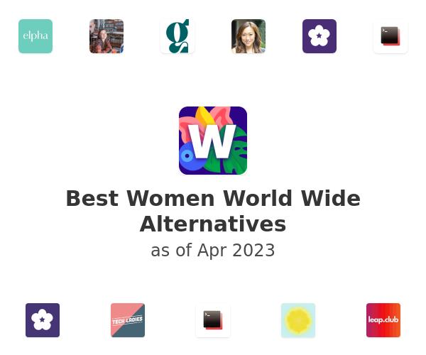 Best Women World Wide Alternatives