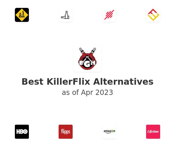 Best KillerFlix Alternatives