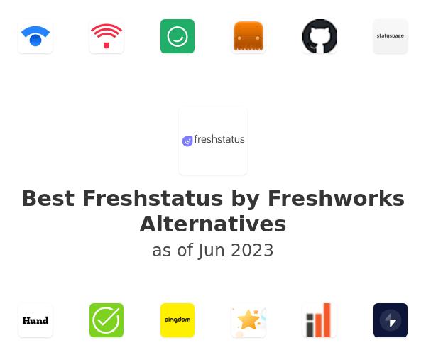 Best Freshstatus by Freshworks Alternatives