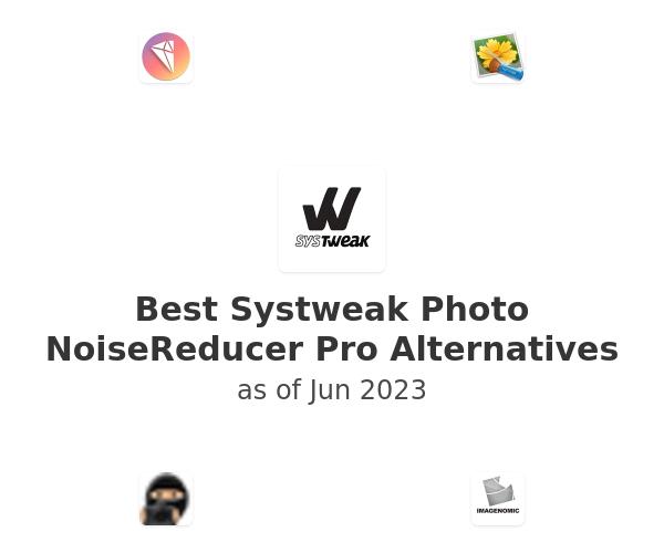Best Systweak Photo NoiseReducer Pro Alternatives