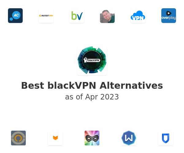 Best blackVPN Alternatives