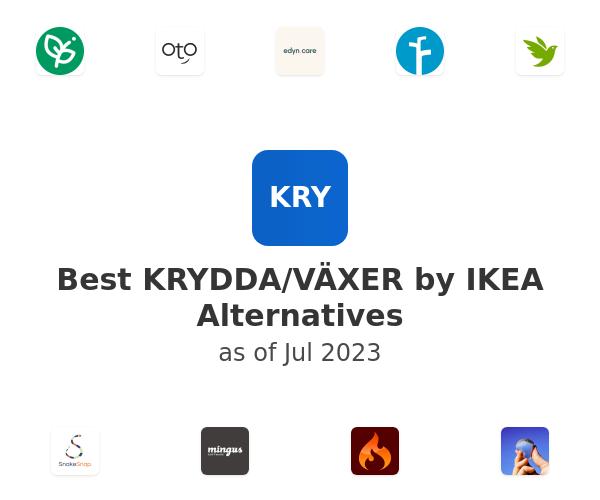 Best KRYDDA/VÄXER by IKEA Alternatives