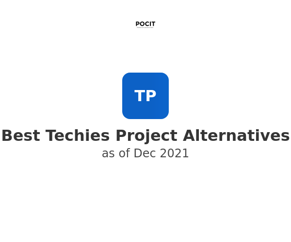 Best Techies Project Alternatives