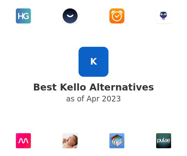 Best Kello Alternatives