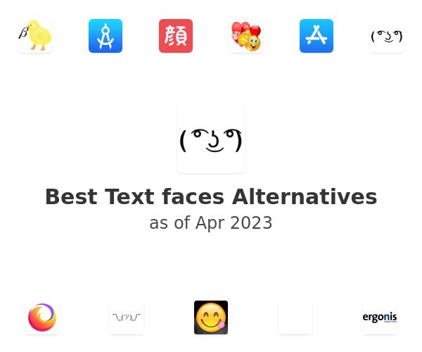 Best Text faces Alternatives