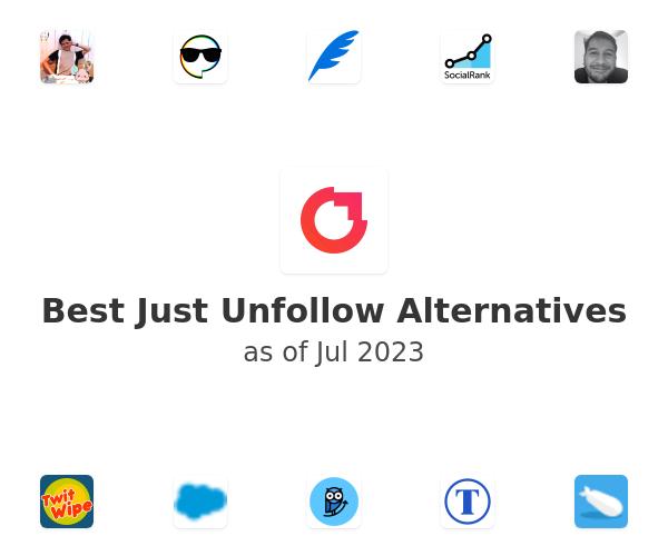 Best Just Unfollow Alternatives