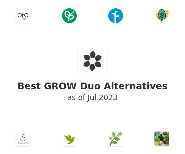 Best GROW Duo Alternatives