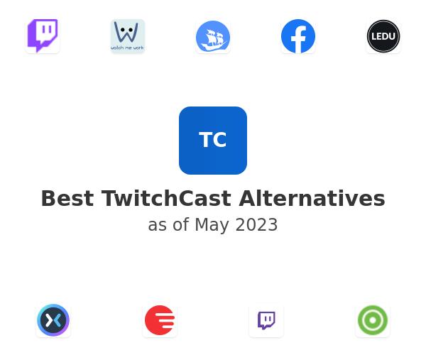 Best TwitchCast Alternatives