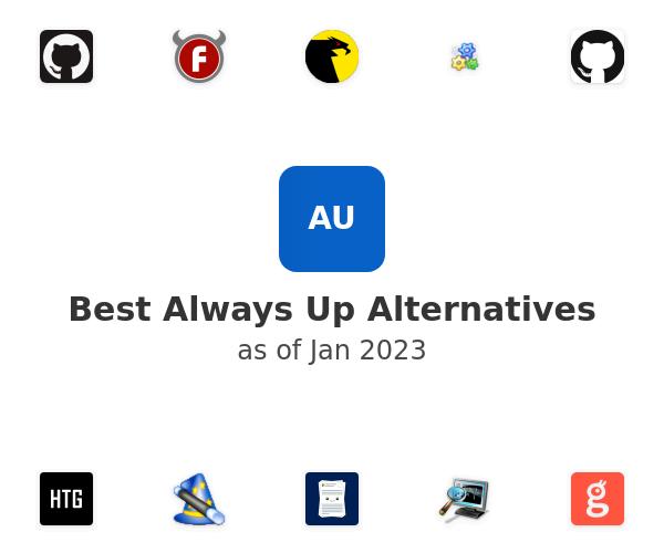 Best Always Up Alternatives