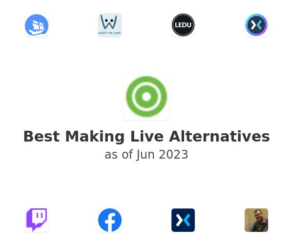 Best Making Live Alternatives