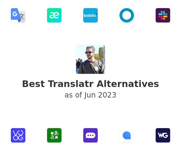 Best Translatr Alternatives