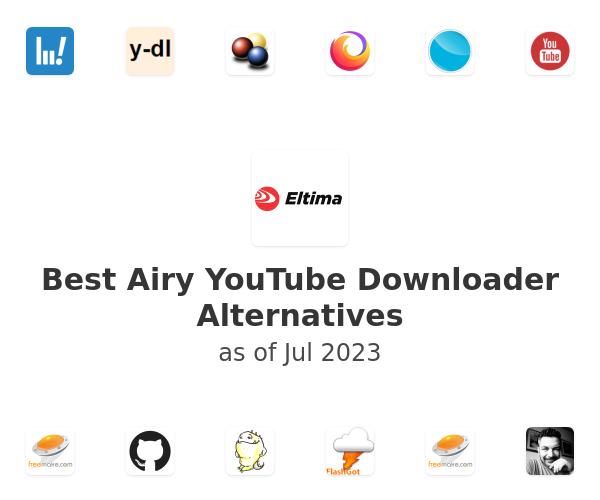 Best Airy YouTube Downloader Alternatives