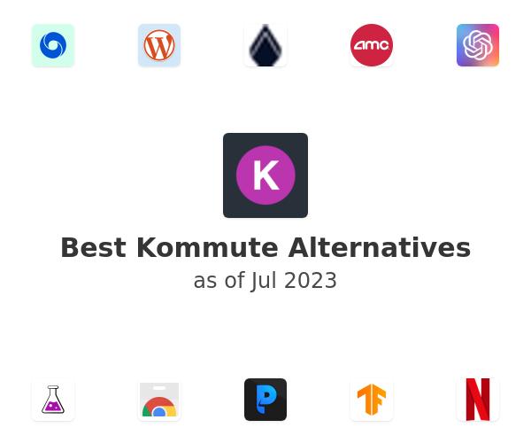Best Kommute Alternatives