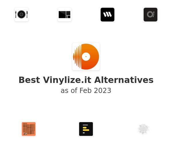 Best Vinylize.it Alternatives