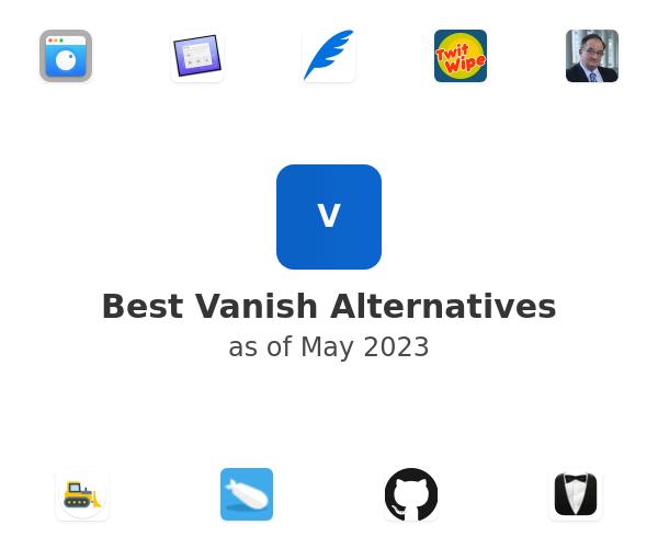 Best Vanish Alternatives