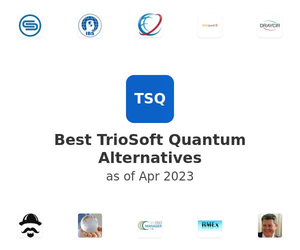 Best TrioSoft Quantum Alternatives
