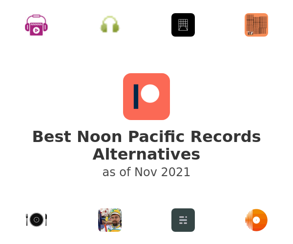 Best Noon Pacific Records Alternatives