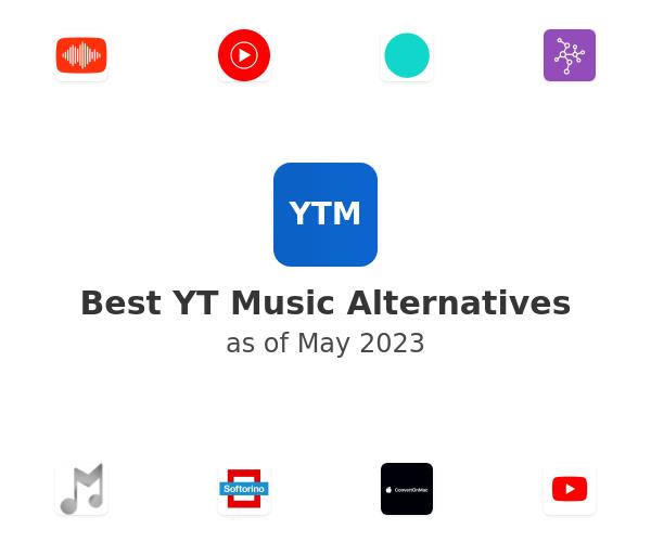Best YT Music Alternatives