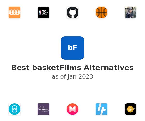 Best basketFilms Alternatives