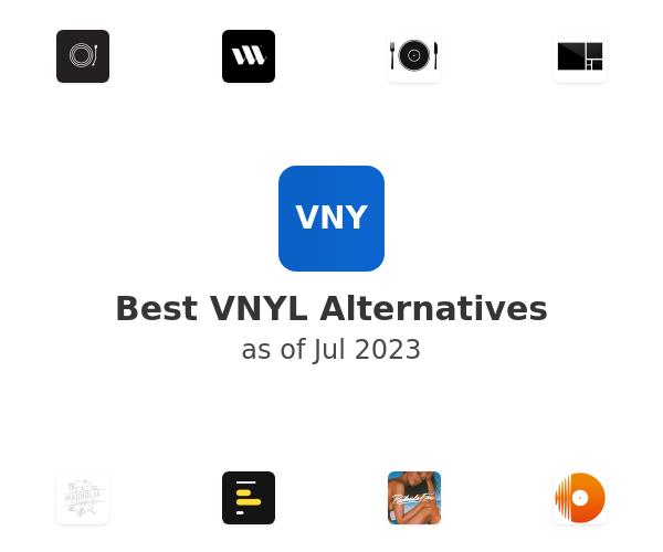 Best VNYL Alternatives