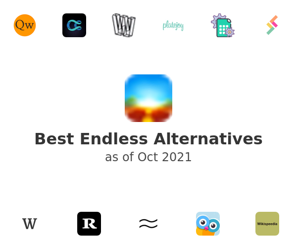 Best Endless Alternatives