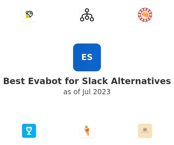 Best Evabot for Slack Alternatives